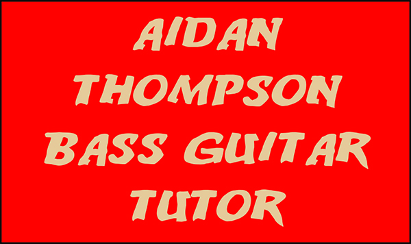 Aidan Thompson Bass Guitar Tutor